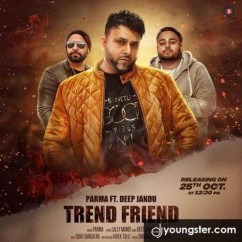 Trend Friend song download by Parma