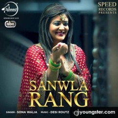 Sanwla Rang song download by Sona Walia