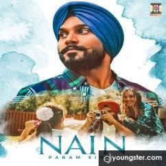 Nain song download by Param Singh