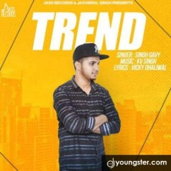 Trend song download by Singh Gavy