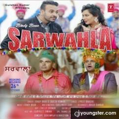 Sarwahla song download by Bindy Brar
