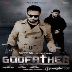 Godfather song download by Sippy Gill