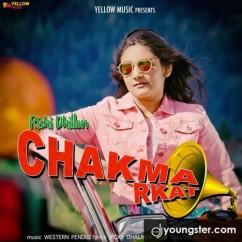 Chakma Rkat Rishi Dhillon mp3