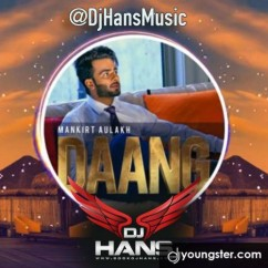 Daang Dj Hans Remix Mankirt Aulakh mp3