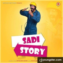 Sadi Story song download by Irtika Bin Azhar