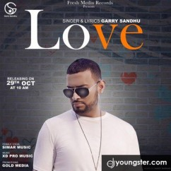 Love song download by Garry Sandhu