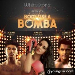 Body Like A Bomba song download by Harshi Mad