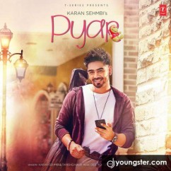 Pyar song download by Karan Sehmbi