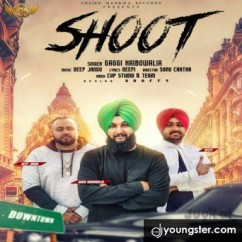 Shoot song download by Gaggi Haibowalia