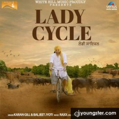 Lady Cycle song download by Karan Gill