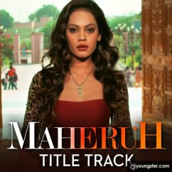 Maheruh song download by Ashita Ghosh