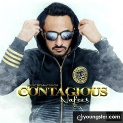 Contagious song download by Nafees