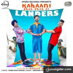 Kahaani Ghar Ghar Di song download by The Landers