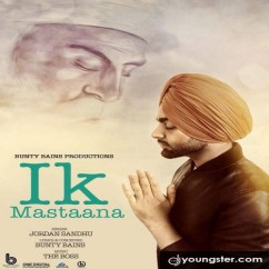Ik Mastaana song download by Jordan Sandhu
