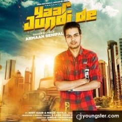 Yaar Jundi De song download by Armaan Benipal