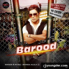 Barood song download by Bhinda Aujla