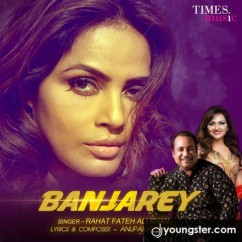 Banjarey song download by Rahat Fateh Ali Khan