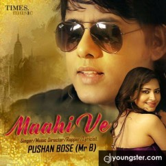 Maahi Ve song download by Pushan Bose