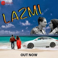 Lazmi song download by Sumit Showriya