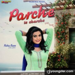 Parche Te Charche song download by Nisha Bano