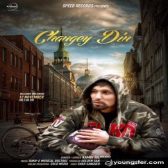 Changey Din song download by Kambi Rajpuria
