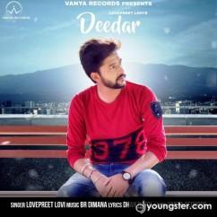 Deedar song download by Lovepreet Lovi