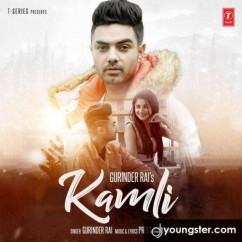 Kamli song download by Gurinder Rai