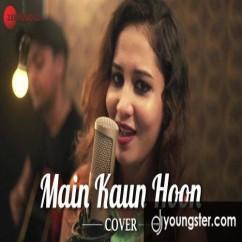 Main Kaun Hoon song download by Rukhsar