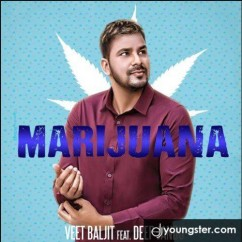 Marijuana song download by Veet Baljit