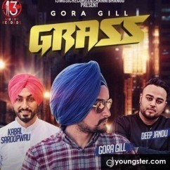 Grass song download by Gora Gill