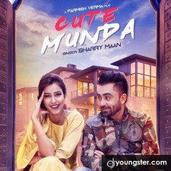 Cute Munda song download by Sharry Maan