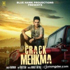Crack Mehkma song download by Bob Star
