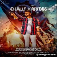 Challe Kartoos song download by Jaggi Dhaliwal