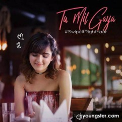 Tu Mil Gaya song download by Shirley Setia