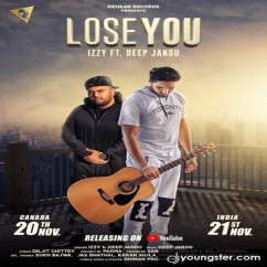 Lose You song download by Izzy