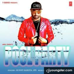 Pool Party song download by Sunny Sahota