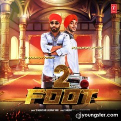 2 Foot song download by S Mukhtiar