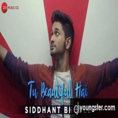 Tu Beautiful Hai song download by Siddhant Bhosle