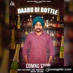 Daaru Di Bottle song download by Goldy Babbar