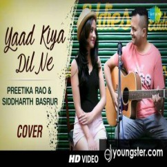 Yaad Kiya Dil Ne Cover song download by Preetika Rao