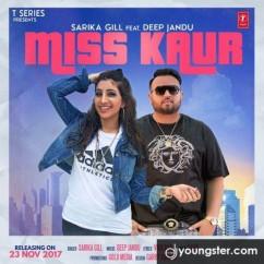 Miss Kaur Sarika Gill mp3