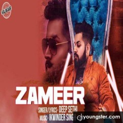 Zameer song download by Deep Sethi