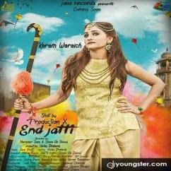 End Jatti song download by Karam Waraich