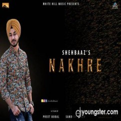 Nakhre song download by Shehbaaz