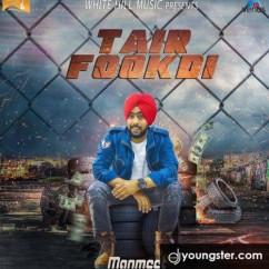 Tair Fookdi song download by Manmeet