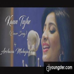 Kaun tujhe (Female Cover) song download by Archana Mahajan