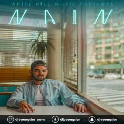 Nain song download by Pav Dharia