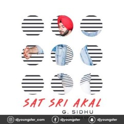 Sat Sri Akal song download by G Sidhu