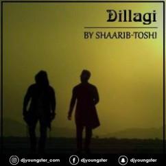 Dillagi song download by Shaarib Toshi
