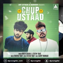 Chup Ustaad song download by Inder Chahal